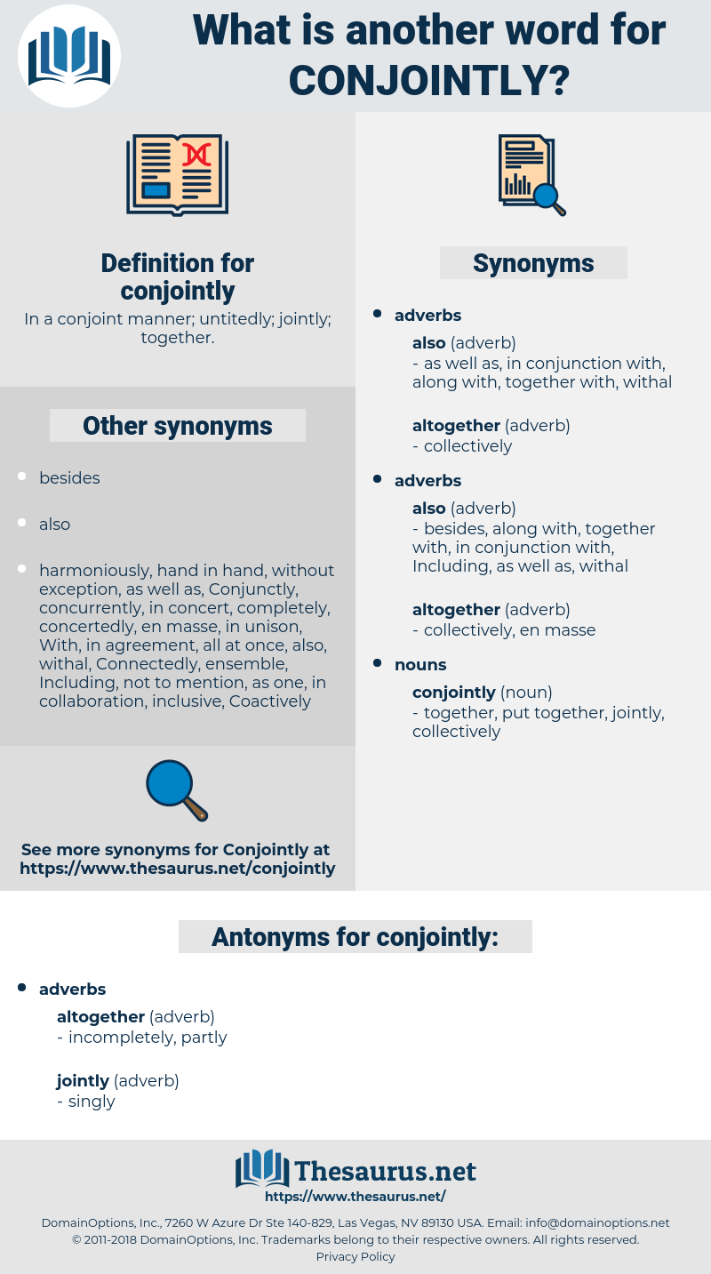 conjointly, synonym conjointly, another word for conjointly, words like conjointly, thesaurus conjointly