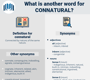connatural, synonym connatural, another word for connatural, words like connatural, thesaurus connatural