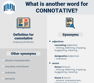 connotative, synonym connotative, another word for connotative, words like connotative, thesaurus connotative