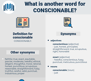 conscionable, synonym conscionable, another word for conscionable, words like conscionable, thesaurus conscionable