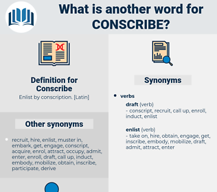 Conscribe, synonym Conscribe, another word for Conscribe, words like Conscribe, thesaurus Conscribe