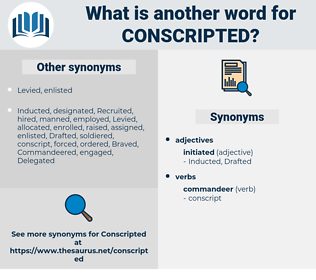 conscripted, synonym conscripted, another word for conscripted, words like conscripted, thesaurus conscripted