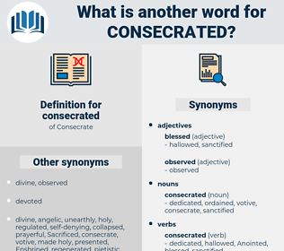consecrated, synonym consecrated, another word for consecrated, words like consecrated, thesaurus consecrated