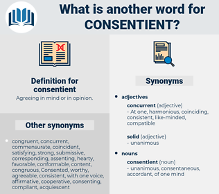 consentient, synonym consentient, another word for consentient, words like consentient, thesaurus consentient