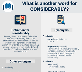 considerably, synonym considerably, another word for considerably, words like considerably, thesaurus considerably