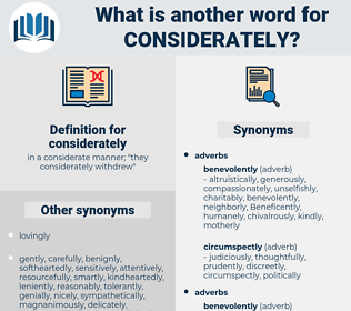 considerately, synonym considerately, another word for considerately, words like considerately, thesaurus considerately