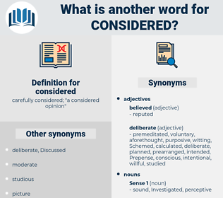 considered, synonym considered, another word for considered, words like considered, thesaurus considered