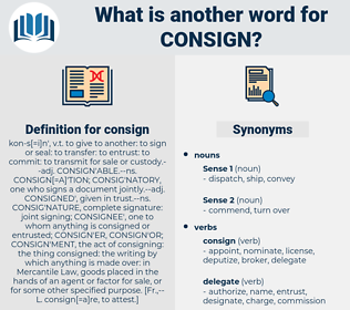 consign, synonym consign, another word for consign, words like consign, thesaurus consign
