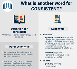 consistent, synonym consistent, another word for consistent, words like consistent, thesaurus consistent