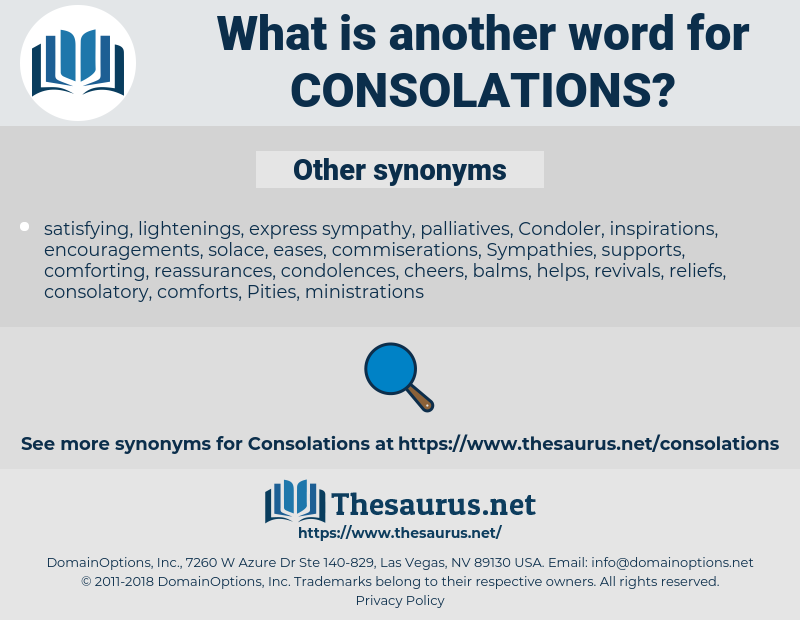 consolations, synonym consolations, another word for consolations, words like consolations, thesaurus consolations