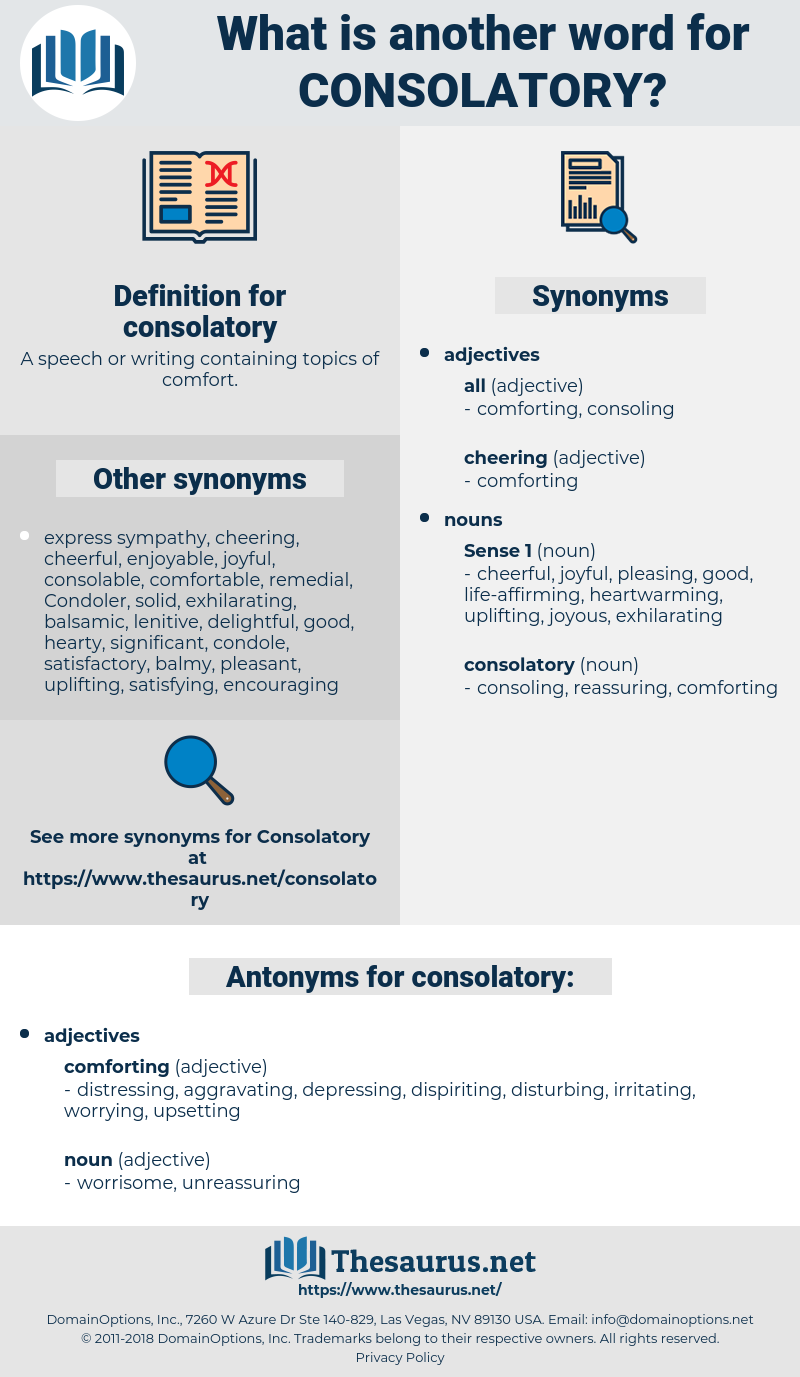 consolatory, synonym consolatory, another word for consolatory, words like consolatory, thesaurus consolatory