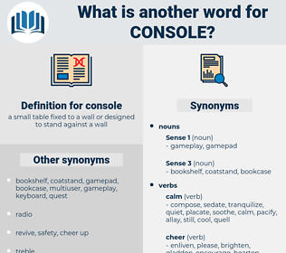 console, synonym console, another word for console, words like console, thesaurus console