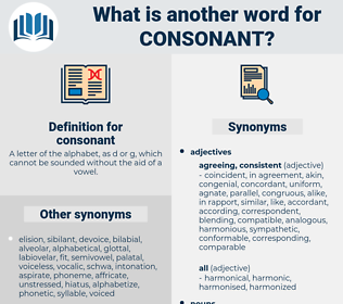 consonant, synonym consonant, another word for consonant, words like consonant, thesaurus consonant
