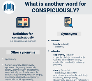 conspicuously, synonym conspicuously, another word for conspicuously, words like conspicuously, thesaurus conspicuously