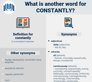 constantly, synonym constantly, another word for constantly, words like constantly, thesaurus constantly