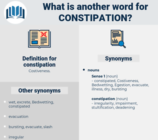 constipation, synonym constipation, another word for constipation, words like constipation, thesaurus constipation