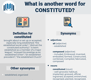 constituted, synonym constituted, another word for constituted, words like constituted, thesaurus constituted