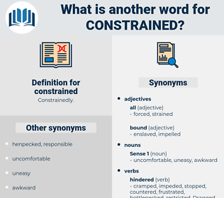 constrained, synonym constrained, another word for constrained, words like constrained, thesaurus constrained