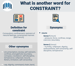 constraint, synonym constraint, another word for constraint, words like constraint, thesaurus constraint