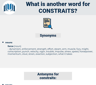 constraits, synonym constraits, another word for constraits, words like constraits, thesaurus constraits