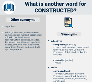 Constructed, synonym Constructed, another word for Constructed, words like Constructed, thesaurus Constructed