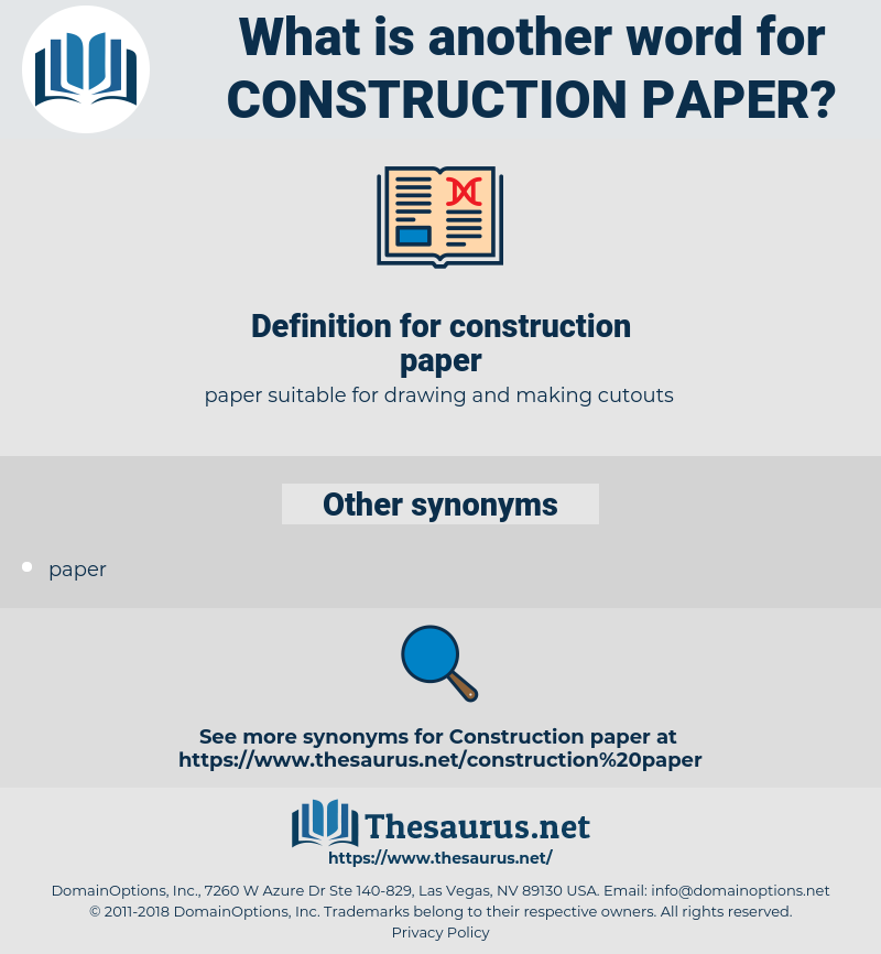 construction paper, synonym construction paper, another word for construction paper, words like construction paper, thesaurus construction paper