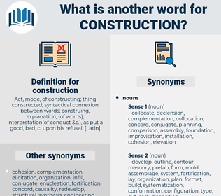 construction, synonym construction, another word for construction, words like construction, thesaurus construction