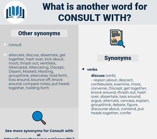 consult with, synonym consult with, another word for consult with, words like consult with, thesaurus consult with