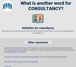 consultancy, synonym consultancy, another word for consultancy, words like consultancy, thesaurus consultancy