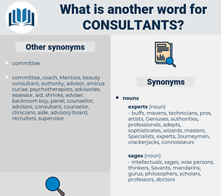 Consultants, synonym Consultants, another word for Consultants, words like Consultants, thesaurus Consultants