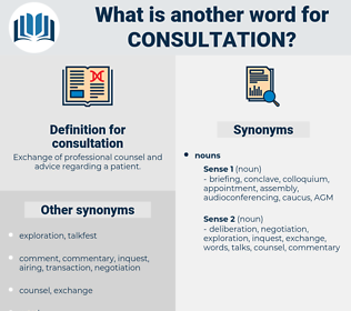 consultation, synonym consultation, another word for consultation, words like consultation, thesaurus consultation