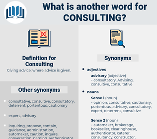 Consulting, synonym Consulting, another word for Consulting, words like Consulting, thesaurus Consulting