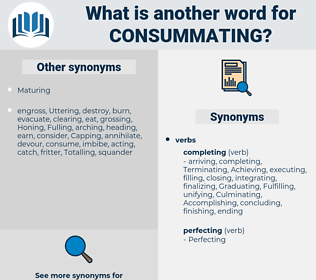 Consummating, synonym Consummating, another word for Consummating, words like Consummating, thesaurus Consummating