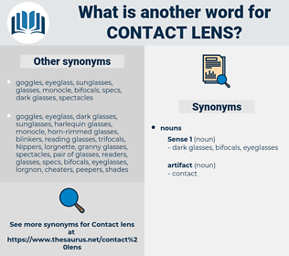 contact lens, synonym contact lens, another word for contact lens, words like contact lens, thesaurus contact lens
