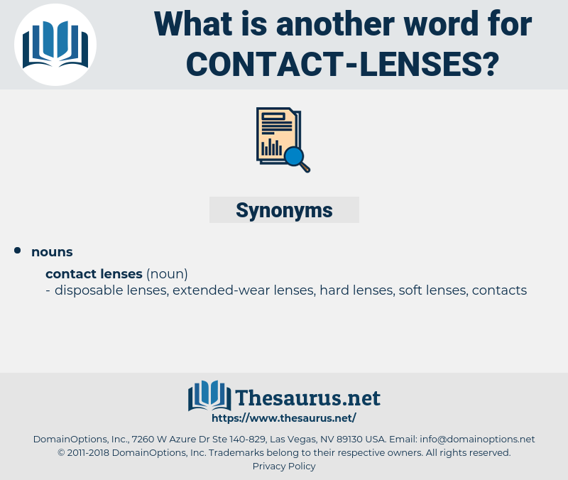 Contact Lenses, synonym Contact Lenses, another word for Contact Lenses, words like Contact Lenses, thesaurus Contact Lenses