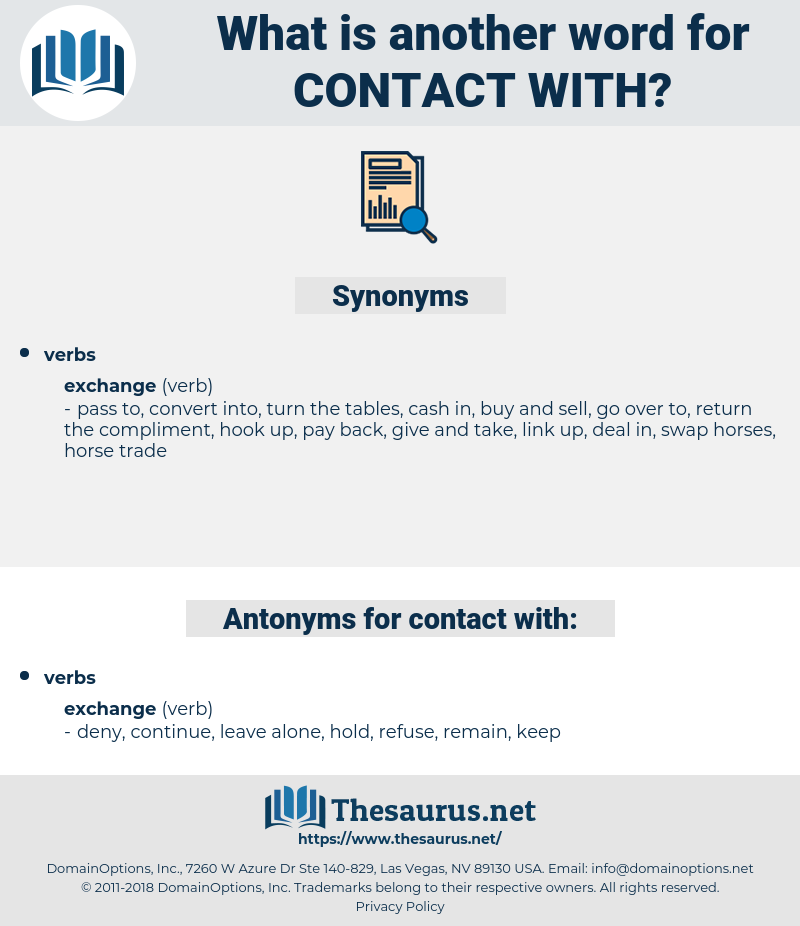 contact with, synonym contact with, another word for contact with, words like contact with, thesaurus contact with