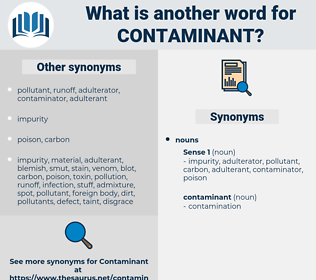 contaminant, synonym contaminant, another word for contaminant, words like contaminant, thesaurus contaminant