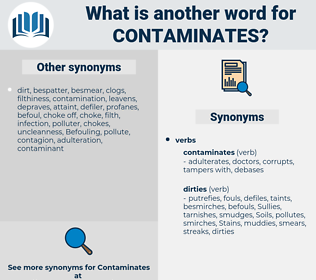 contaminates, synonym contaminates, another word for contaminates, words like contaminates, thesaurus contaminates
