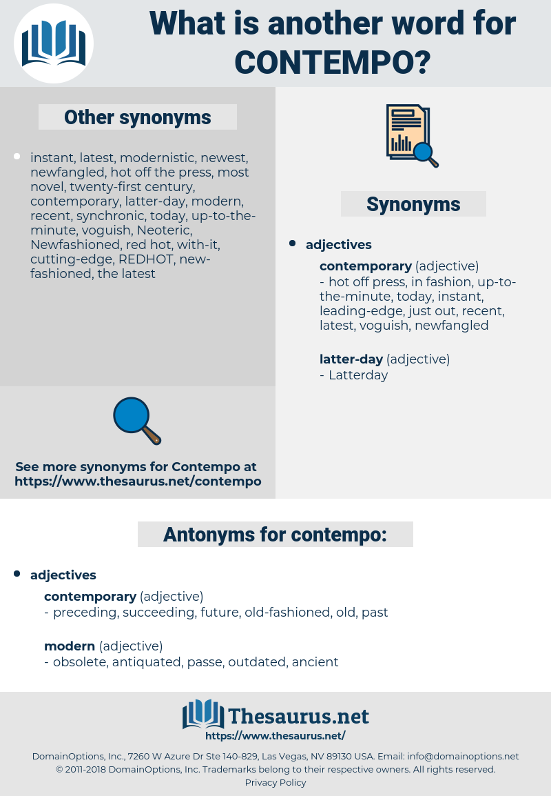 contempo, synonym contempo, another word for contempo, words like contempo, thesaurus contempo