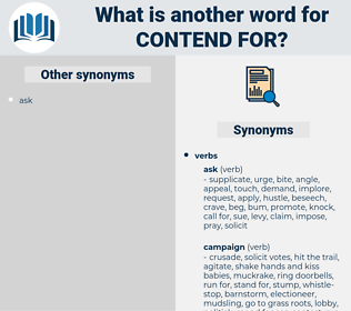 contend for, synonym contend for, another word for contend for, words like contend for, thesaurus contend for