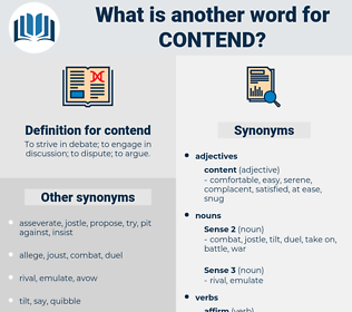 contend, synonym contend, another word for contend, words like contend, thesaurus contend