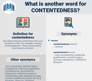 contentedness, synonym contentedness, another word for contentedness, words like contentedness, thesaurus contentedness