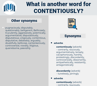 contentiously, synonym contentiously, another word for contentiously, words like contentiously, thesaurus contentiously