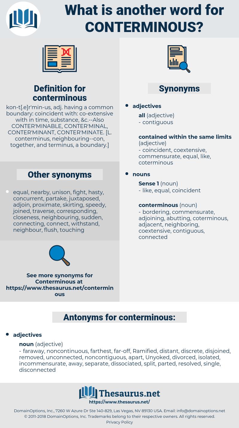 conterminous, synonym conterminous, another word for conterminous, words like conterminous, thesaurus conterminous