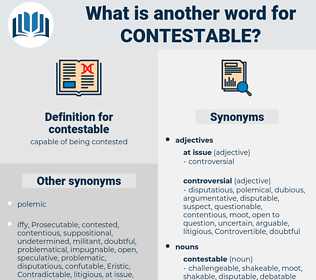 contestable, synonym contestable, another word for contestable, words like contestable, thesaurus contestable
