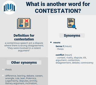 contestation, synonym contestation, another word for contestation, words like contestation, thesaurus contestation