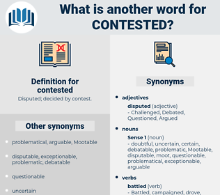 contested, synonym contested, another word for contested, words like contested, thesaurus contested