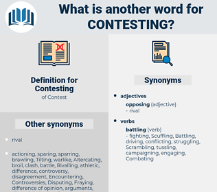 Contesting, synonym Contesting, another word for Contesting, words like Contesting, thesaurus Contesting