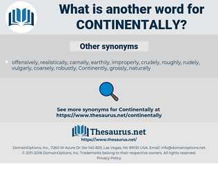 continentally, synonym continentally, another word for continentally, words like continentally, thesaurus continentally