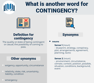 contingency, synonym contingency, another word for contingency, words like contingency, thesaurus contingency